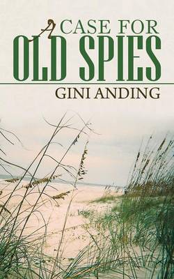 A Case for Old Spies