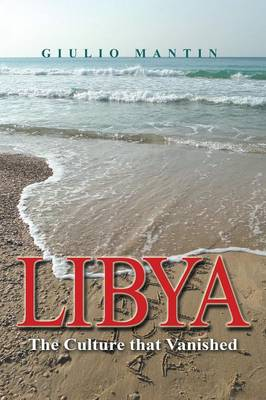 Libya: The Culture That Vanished