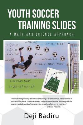 Youth Soccer Training Slides: A Math and Science Approach