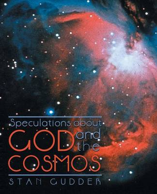 Speculations about God and the Cosmos