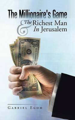 The Millionaire's Game & the Richest Man in Jerusalem