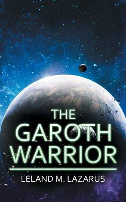 The Garoth Warrior