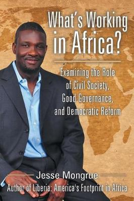 What's Working in Africa?: Examining the Role of Civil Society, Good Governance, and Democratic Reform