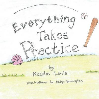 Everything Takes Practice