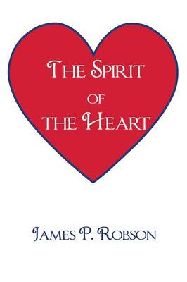 The Spirit of the Heart