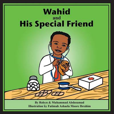 Wahid and His Special Friend