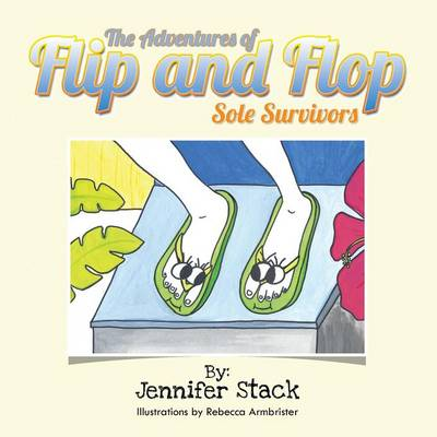 The Adventures of Flip and Flop: Sole Survivors