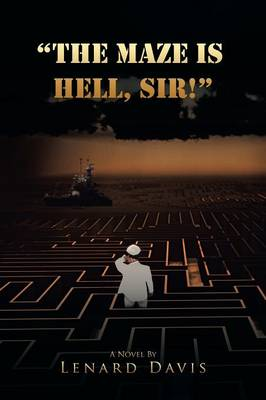 The Maze Is Hell, Sir!
