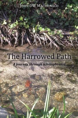 The Harrowed Path: A Journey Through Schizophrenia