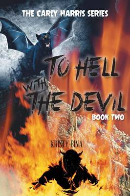 To Hell with the Devil: Book Two