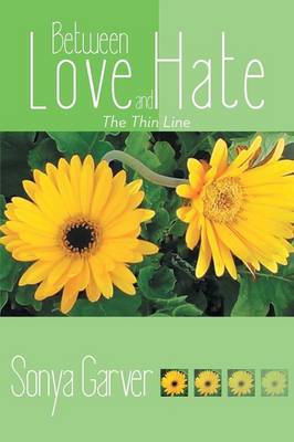 Between Love and Hate: The Thin Line