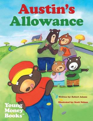 Austin's Allowance: Young Money Books TM