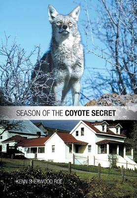 Season of the Coyote Secret