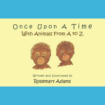 Once Upon a Time with Animals from A to Z