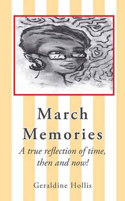 March Memories: A True Reflection of Time, Then and Now!