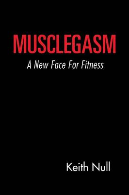 Musclegasm: A New Face for Fitness
