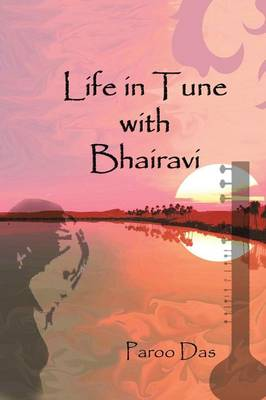 Life in Tune with Bhairavi