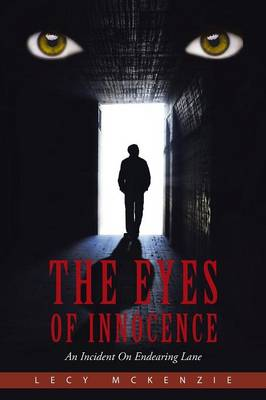 The Eyes of Innocence: An Incident on Endearing Lane