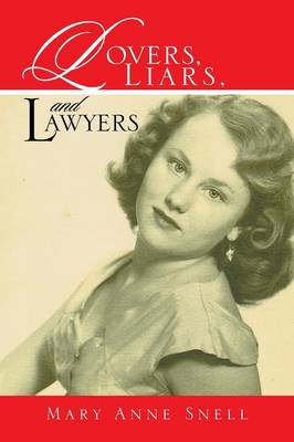 Lovers, Liars, and Lawyers
