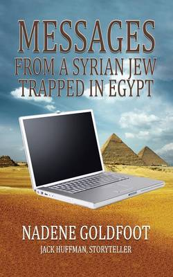 Messages from a Syrian Jew Trapped in Egypt