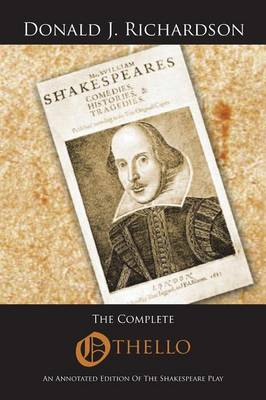 The Complete Othello: An Annotated Edition of the Shakespeare Play