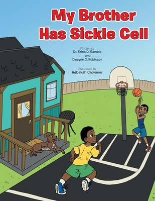 My Brother Has Sickle Cell