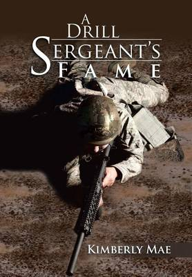 A Drill Sergeant's Fame