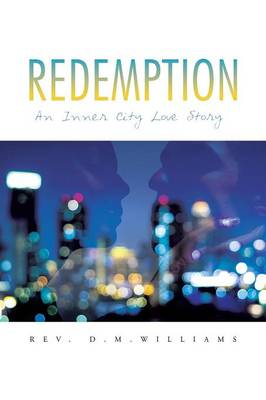 Redemption: An Inner City Love Story