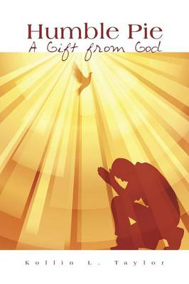 Humble Pie: A Gift from God