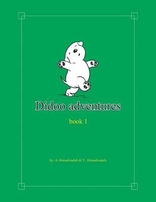 Didoo Adventures: Book 1