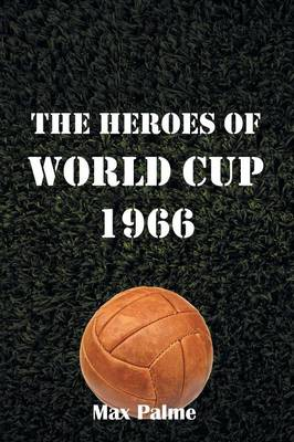 The Heroes of World Cup 1966