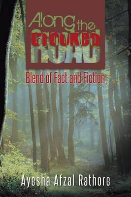 Along the Crooked Road: Blend of Fact and Fiction