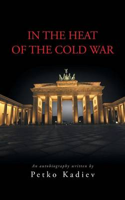 In the Heat of the Cold War