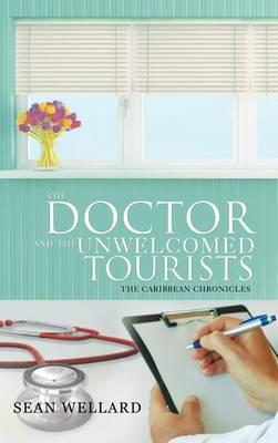 The Doctor and the Unwelcomed Tourists: The Caribbean Chronicles