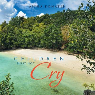 Children Must Not Cry