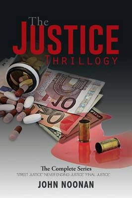 The Justice Thrillogy: The Complete Series