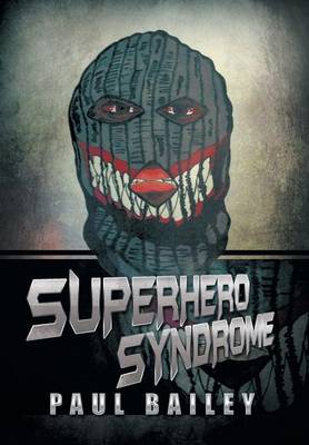 Superhero Syndrome