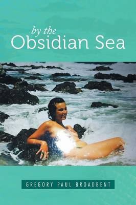 By the Obsidian Sea