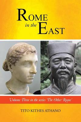 Rome in the East: Volume Three in the Series 'The Other Rome'