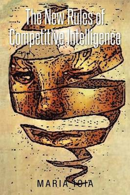 The New Rules of Competitive Intelligence