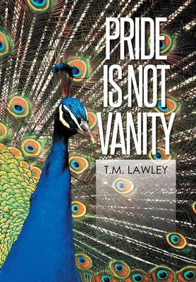 Pride Is Not Vanity