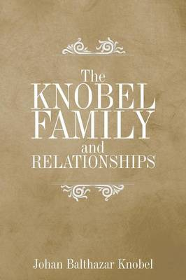 The Knobel Family and Relationships