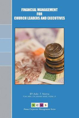 Financial Management for Church Leaders and Executives