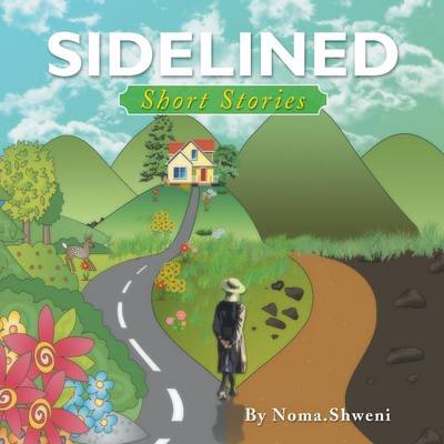 Sidelined: Short Stories