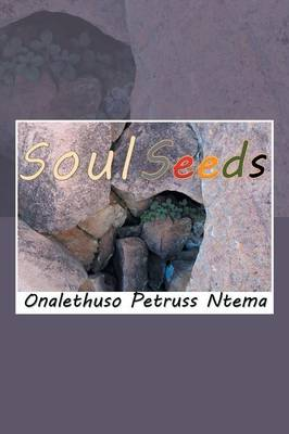 Soul Seeds: Reality and Mental Inspiration Poetry