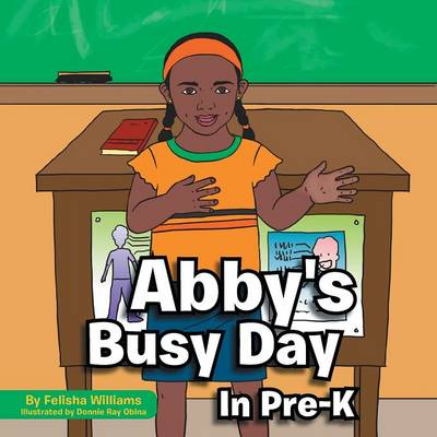 Abby's Busy Day in Pre-K