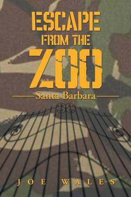 Escape from the Zoo: Santa Barbara