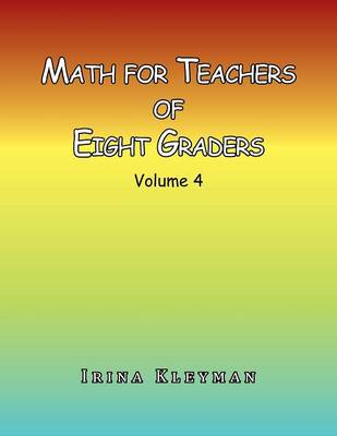 Math for Teachers of Eight Graders