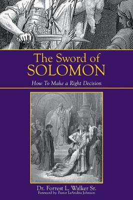 The Sword of Solomon: How to Make a Right Decision