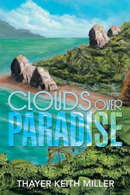 Clouds Over Paradise